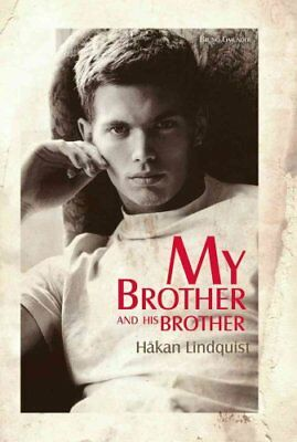 My Brother and His Brother by Hakan Lindquist (Paperback, 2017)