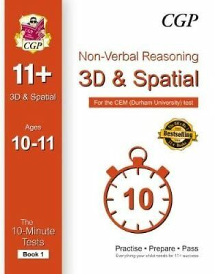 10-Minute Tests for 11+ Non-Verbal Reasoning: 3D and Spatial (A... 9781782946014