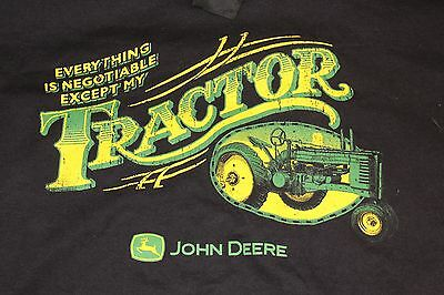 XL black John Deere Tractors 'Everything is negotiable- except my  tractor' shir