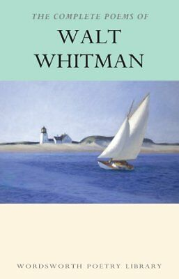 The Complete Poems of Walt Whitman by Walt Whitman 9781853264337