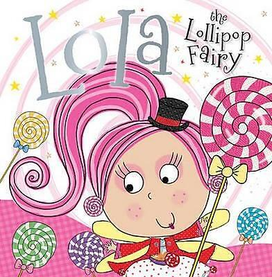 NEW Lola the Lollipop Fairy By Tim Bugbird Paperback Free Shipping