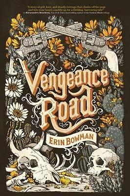 NEW Vengeance Road By Erin Bowman Paperback Free Shipping