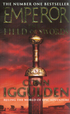 Emperor: The field of swords by Conn Iggulden (Paperback)