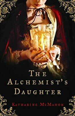 The Alchemist's Daughter by McMahon, Katharine Paperback Book The Cheap Fast