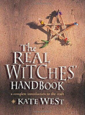 The Real Witches' Handbook: A Complete Introduction t... by West, Kate Paperback