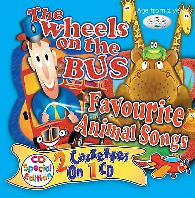 Various Artists : Wheels On the Bus and Favourite Animal Songs CD (2006)