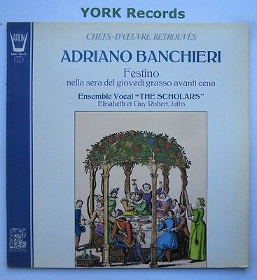 ARN 38 411 - BANCHIERI - Festino THE SCHOLARS / ROBERT - Excellent Con LP Record