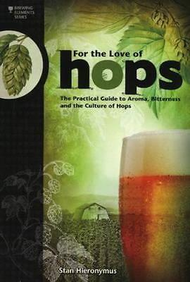 NEW For the Love of Hops By Stan Hieronymus Paperback Free Shipping