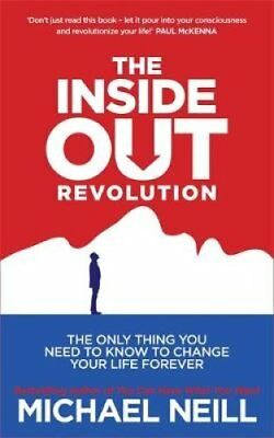 The Inside-out Revolution The Only Thing You Need to Know to Ch... 9781781800799