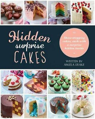 Hidden Suprise Cakes - Love Food by Parragon Books - Love Food Editors Book The