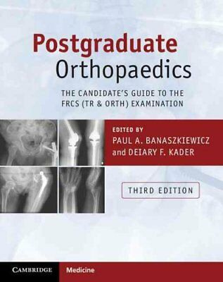 Postgraduate Orthopaedics: The Candidate's Guide to the FRCS (Tr & Orth)...