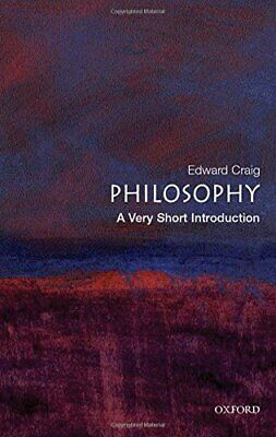 Philosophy: A Very Short Introduction (Very Short ... by Craig, Edward Paperback