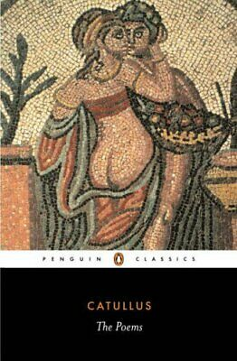 The Poems of Catullus (Classics) by Catullus Paperback Book The Cheap Fast Free