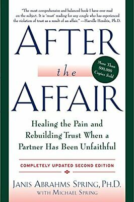 After the Affair, Updated Second Edition: Healing the Pai... by Spring, Janis A.