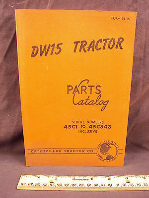 1956 CAT Caterpillar DW15 Tractor Parts Manual Book