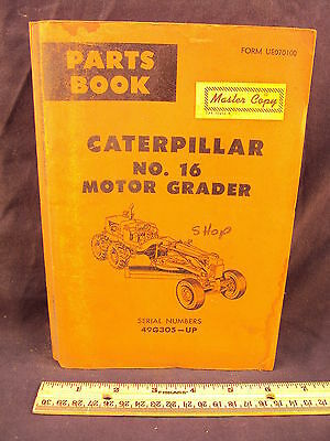 1967 CAT Caterpillar No. / Number 16 Motor Grader Parts Manual Book