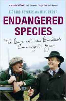 Endangered Species: The Bart and The Bounder's countryside year, New, Heygate, R