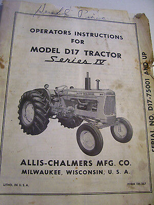 Vintage Allis Chalmers Operators Manual -D 17 Ser 4 Tractors