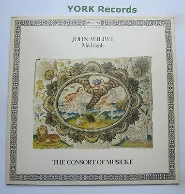 DSLO 597 - WILBYE - Madrigals THE CONSORT OF MUSICKE - Excellent Con LP Record