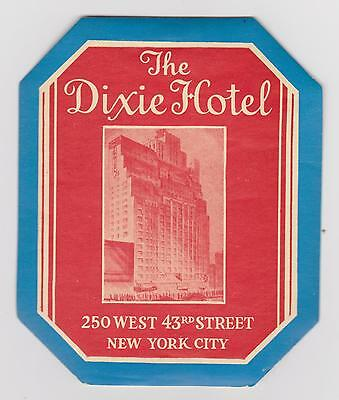 Vintage Luggage Label The Dixie Hotel in NY. City