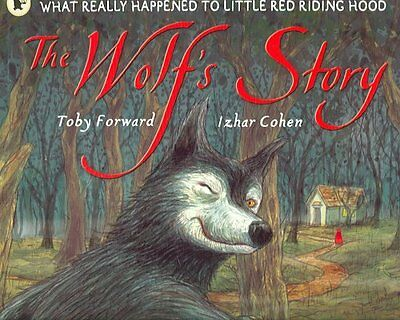 The Wolf's Story by Toby Forward 9781406301625 (Paperback, 2006)