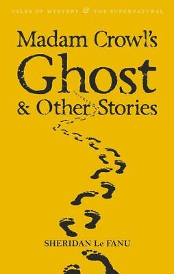 Tales of mystery & the supernatural: Madam Crowl's ghost: and other stories by
