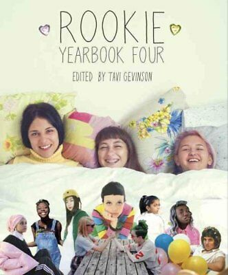 Rookie Yearbook Four by Tavi Gevinson 9781595147950 (Paperback, 2015)