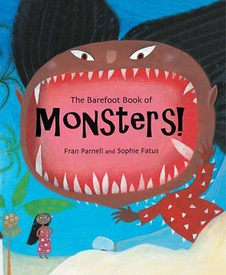 *ex-library*',The Barefoot Book of Monsters!,Fran Parnell