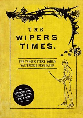 The Wipers Times The Famous First World War Trench Newspaper 9781844862337