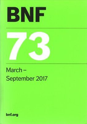 BNF (British National Formulary) March 2017: March, 2017: No. 73 by...