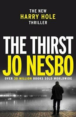 The Thirst: Harry Hole 11, Nesbo, Jo Book The Cheap Fast Free Post