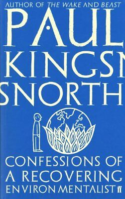 Confessions of a Recovering Environmentalist by Paul Kingsnorth (Paperback,...