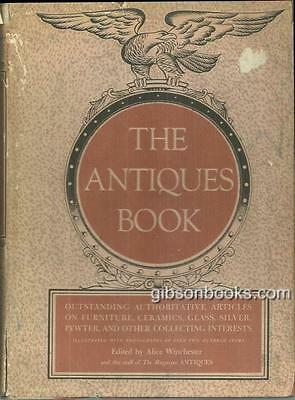 Antiques Book Edited by Alice Winchester 1950 with Dust Jacket Illustrated