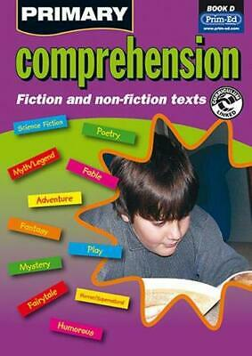 Primary Comprehension: Bk. D: Fiction and Non... by Prim-ed Publishing Paperback