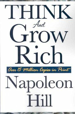 Think and Grow Rich by Napoleon Hill (Paperback / softback, 2008)