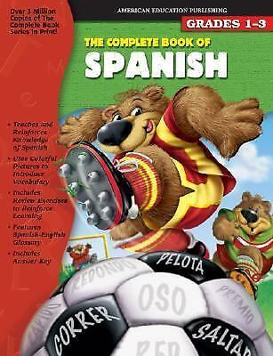 The Complete Book of Spanish English and Spanish Edition