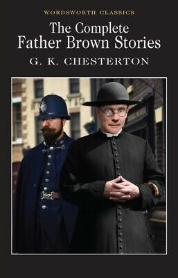The Complete Father Brown Stories by G. K. Chesterton (Paperback, 1992)