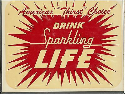 """POKAGON BOTTLING WORKS     Angola IN    DRINK SPARKLING LIFE   DECAL   11"""" x 9"""""""