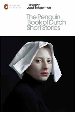 The Penguin Book of Dutch Short Stories by Joost Zwagerman 9780141395722