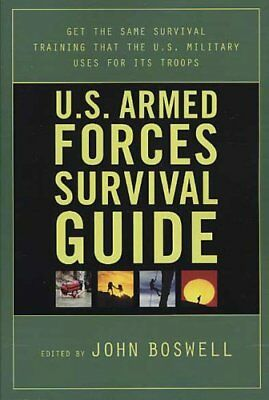 U.S. Armed Forces Survival Guide by John Boswell (Paperback)
