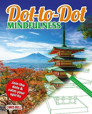 Dot-to-Dot Mindfulness by Chris Bell, Book, New Paperback