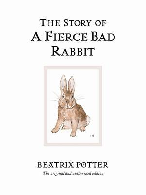 NEW The Story of a Fierce Bad Rabbit  By Beatrix Potter Hardcover Free Shipping