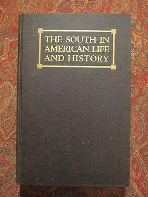 The South In American Life And History - 1928 First Edition - Civil War