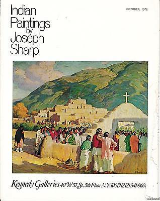 1976 Indian Paintings by Joseph Sharp Kennedy Galleries Catalogue