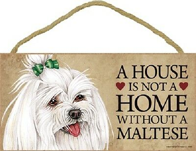 ***A HOUSE IS NOT A HOME WITHOUT A MALTESE*** Wooden Dog/Pet Sign/ Plaque