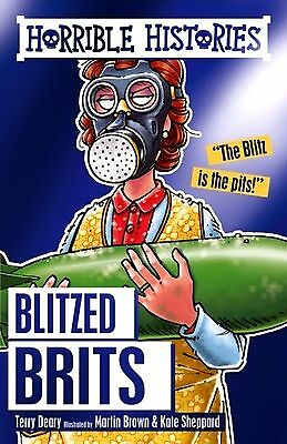 Blitzed Brits (Horrible Histories) by Terry Deary (The) New World War 2 P/B Book
