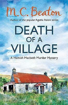 Death of a Village by M. C. Beaton, Book, New (Paperback)