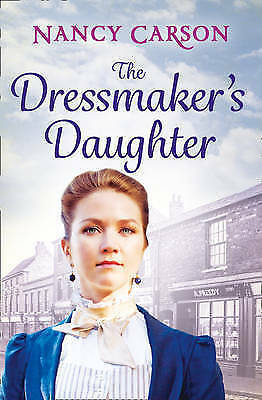 The Dressmaker's Daughter by Nancy Carson, Book, New (Paperback)