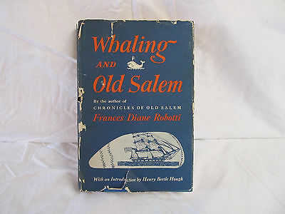 Whaling And Old Salem Book First Printing 1962