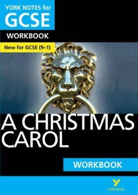 A Christmas Carol: York Notes for GCSE (9-1) Workbook by Beth Kemp 9781292138077